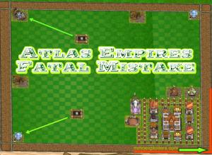 Atlas Empires Fatal Mistake